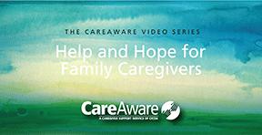 CareAware Journey Caregiver Videos