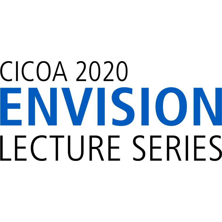 CICOA 2020 Envision Lecture Series